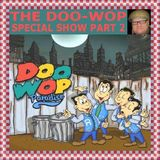 THE DOO-WOP SHOW PART TWO