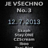 Stay.ONE @ Techno je všechno všechno 3, Experiment, Liberec_12.7.2013