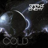 Granz Enemy pres.Gren's - Cold
