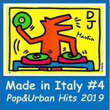 MADE IN ITALY #4 - POP & URBAN HITS 2019 - MIX SET