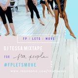DJ Tessa Mixtape for Free People (Indie Dance, Remixed Classics, NuDisco, House)