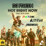 DJ Fresh ft. Rita Ora - Hot Right Now (Patrik Kozub-Remix)