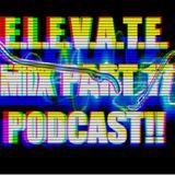 E.L.E.V.A.T.E. Mix Part 17 Podcast [04.27.18]
