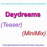 Daydreams - Teaser (MiniMix)