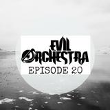 Evil Orchestra Episode 20