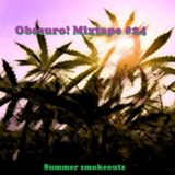 Obscuro! Mixtape #24 - 'Summer smokeouts'
