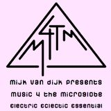 Mijk van Dijk presents M4TM - July 2013 - Part 2: electric - eclectic - essential (just the music)
