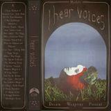 I HEAR VOICES C90 by Moahaha