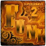 SUPERGROOVE! VOLUMEN 2 (Funk & Soul Selection)