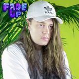 Fade Up Mixtape #47 :: Fresh Hex