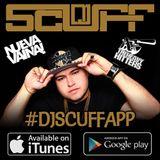 DJ SCUFF REGGAETON MIX #11  SEPT 2014 (EL JUIDERO)