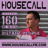 Housecall EP#160 (08/12/16) incl. a guest mix from Distant People