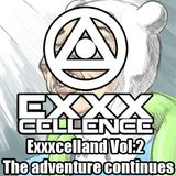Exxxcelland Vol:2 The adventure continues.