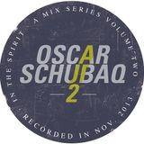 Oscar Schubaq - In the Spirit [Vol.2]