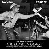 The Border Clash Show #52 KaneFM 01/10/18