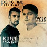 KIWI Project— Exotic Time Podcast #010 (#010)