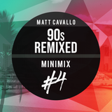 90s REMIXED - Minimix #4