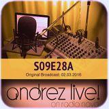 Andrez LIVE! S09E28 On 02.03.2016