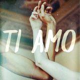 Ti Amo - A Mix 4 U ︎