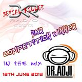 DKR Serial Killers Radio Show 8 - DR. ADJI, DKR Remix Competition Winner (12th June 2013)