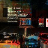 Qruel Summer Mix Bounce Edition Vol 2.0