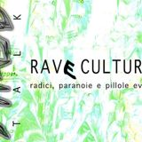 PHASE 3A 11/07/19 - Rave Culture