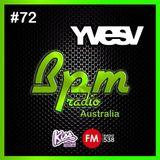Yves V – BPM Radio Australia Episode 72