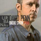 Urbana Radioshow con David Penn capítulo #308 ::: ESPAÑOL ::: Live set at Urbana Showcase