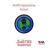 Ep. 136: Anthropocene Now