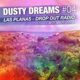 DUSTY DREAMS #04 - Las Planas Drop Out Radio - October 2013