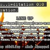 Semsa Bilge - Meditation 010 [New Year's Celebration] [Guest Mix] on 16bit.fm [30 December 2012]