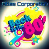 ATLAS CORPORATION - 80'S PARTY MIX