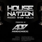 Housenation Radio Show vol.14 by Andreasondecks