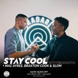 Stay Cool w/ seangran & Special Guests Mac Ayers, Braxton Cook & Slom - 20th January 2018