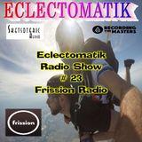 Eclectomatik Show #23