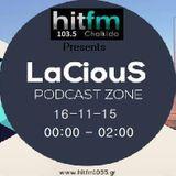 Set Mix By LaCiouS 16-11-15 @ Hit Fm 103.5 .....00:00 - 02:00