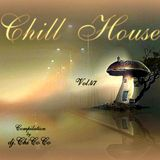 """""CHILL HOUSE""""   compilation Vol.47"