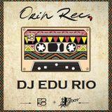 DJ EDU RIO - SET ORIN REC 17-05-2014
