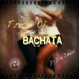Touch Of BACHATA