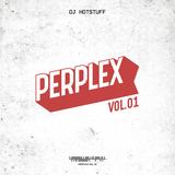 DJ HOTSTUFF // PERPLEX VOL. 1