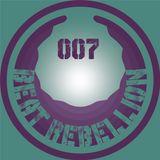 BeatRebellion Podcast 007