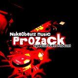 Nakedbeatz Presents : Prozack Special Guest Podcast