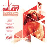 In My Galaxy Radio Show #007 [2nd Hour] (Guest Mix by Zito Mowa)