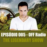Flavio Grifo - The Legendary Show 005