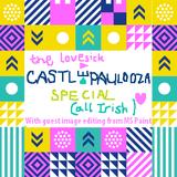 20170726 Lovesick All Irish / Castlepalooza Special