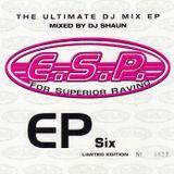 ESP - EP Six - Mixed by DJ Shaun