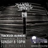 210 Presents - Trackside Burners 71- Strictly Beats
