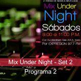 Mix Under Night - Set 2 :: Programa 2