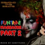 FUNTIME MASSACRE PART 2 - MIX BY SUBSTYLERZ