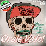 Orale Vato! (Cinco De Mayo Mixtape)